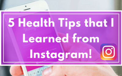 5 Health Tips that I Learned from Instagram