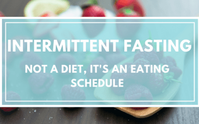 Intermittent Fasting: Not a Diet, It's an Eating Schedule